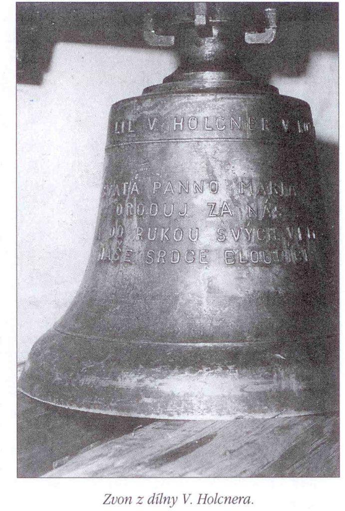Zvon z dílny V. Holcnera.